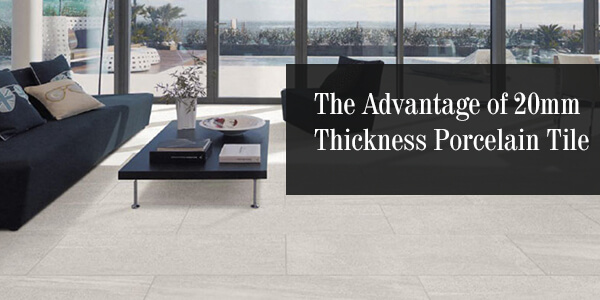 20mm thickess porcelain tile